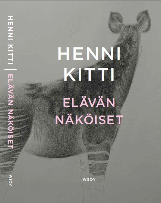 Random work from HENNI KITTI | ROMAANI /////////// NOVEL | Elävän näköiset; 2014 (WSOY)